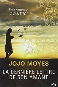 La Dernière Lettre de son amant par Moyes
