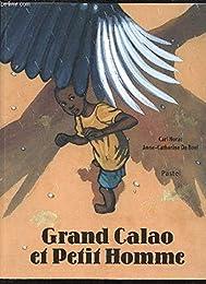 Grand Calao et petit homme