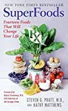 img - for SuperFoods Rx: Fourteen Foods That Will Change Your Life book / textbook / text book