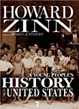 Image of A Young People's History of the United States (text only) Revised & enlarged edition by R. Stefoff,H.Zinn