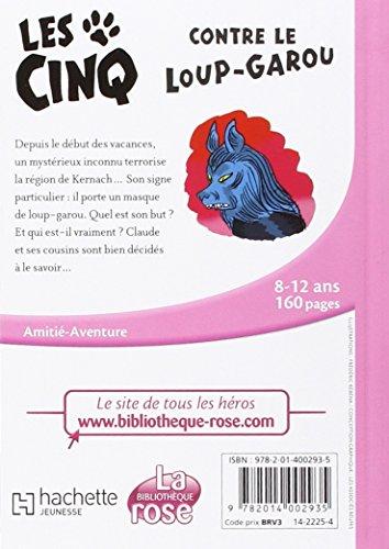 LES CINQ T43 - LES CINQ CONTRE LE LOUP GAROU (Les Classiques de la Rose)