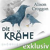 Die Krähe (Die Pellinor-Saga 3) | Alison Croggon