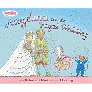 Angelina and the Royal Wedding (Angelina Ballerina)