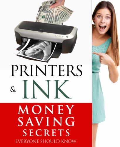 printers-ink-money-saving-secrets-everyone-should-know