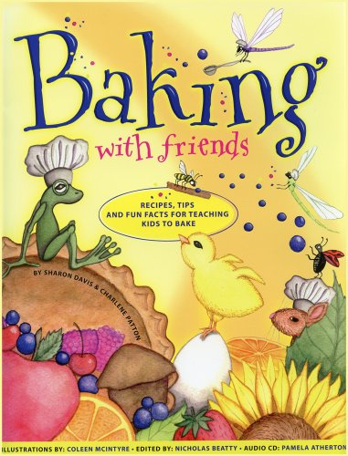 Baking with Friends: Recipes, Tips and Fun Facts for Teaching Kids to Bake (Baking For Friends compare prices)