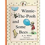 Winnie the Pooh and Some Beesby A. A. Milne