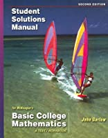 Student Solutions Manual for McKeague s Basic College by McKeague