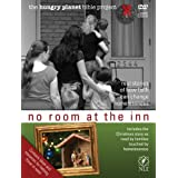 No Room at the Inn (The Hungry Planet Bible Project) ~ Tyndale