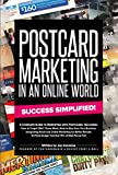 Postcard Marketing In An Online World: Success Simplified!
