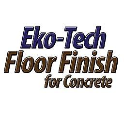 Eko-Tech Residential Floor Finish for Concrete Acrylic Waterborne Glacier White Quart