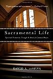 Sacramental Life: Spiritual Formation Through the Book of Common Prayer
