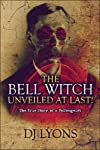 The Bell Witch Unveiled at Last!