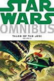 Star Wars Omnibus: Tales of the Jedi Tom Veitch