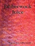 Jabberwock Juice