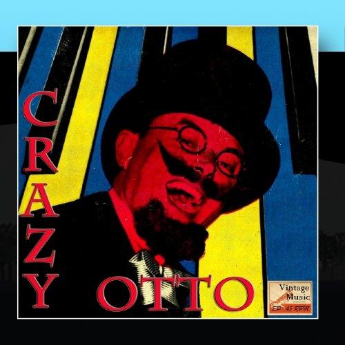 Vintage Belle Epoque No. 42 - EP: Crazy Otto and His Crazy Piano