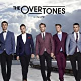 The Overtones Higher