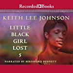 Little Black Girl Lost 5 | Keith Lee Johnson