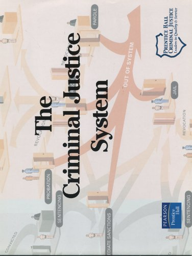Criminal Justice Systems Chart (6th Edition)