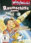 Willy Werkel - Raumschiffe bauen. Dei...
