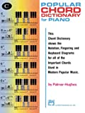 Popular Chord Dictionary for Piano (0739018264) by Palmer-Hughes