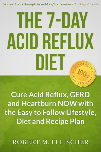 Diet: Cure Acid Reflux, GERD and Heartburn NOWwith the Easy to Follow ...