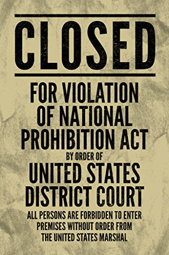 npa national prohibition act closed for violation sign