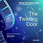 The Twisting Door | DW Draffin