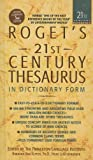 Roget's 21st Century Thesaurus: In Dictionary Form: The Essential Reference for Home, School, or Office (21st Century Reference (Pb)) (0756958598) by Kipfer, Barbara Ann