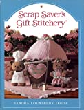 img - for Scrap Saver's Gift Stitchery book / textbook / text book