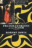 Prayer-Cushions of the Flesh