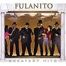 Fulanito: Greatest Hits