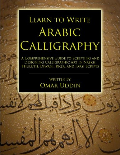 Libro Learn To Write Arabic Calligraphy Di Omar Nizam Uddin
