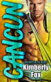 img - for Cancun: Bad Boys on the Beach: A Standalone Romance Novel by Kimberly Fox (2016-04-03) book / textbook / text book