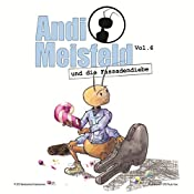 Andi Meisfeld und die Fassadendiebe (Andi Meisfeld 6) | Tom Steinbrecher