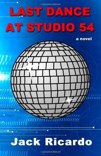 Last Dance at Studio 54