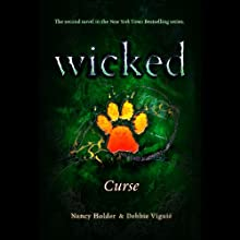 Wicked: Curse, Wicked Series Book 2 (       UNABRIDGED) by Nancy Holder, Debbie Viguie Narrated by Lauren Davis