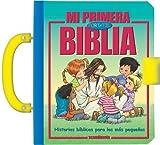 img - for Mi primera Biblia port   til: Historia b   blica // My First Handy Bible (Spanish Edition) (Spanish) Hardcover September 16, 2013 book / textbook / text book