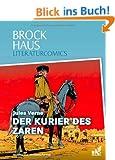 Brockhaus Literaturcomics Der Kurier des Zaren: Weltliteratur im Comic-Format