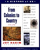 A History of US: Book 3: From Colonies to Country 1735-1791 (0195153243) by Joy Hakim