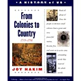 A History of US: Book 3: From Colonies to Country 1735-1791 ~ Joy Hakim