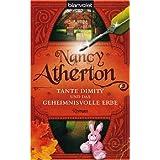 """Tante Dimity und das geheimnisvolle Erbe. Romanvon """"Nancy Atherton"""""""