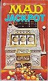 Mad Jackpot (0446353221) by MAD MAGAZINE, EDITORS OF