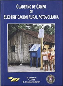 Cuaderno de campo de electrificacion rural fotovoltaica / Handbook of