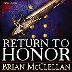 Return to Honor | Brian McClellan