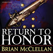 Return to Honor | [Brian McClellan]