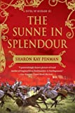 The Sunne In Splendour: A Novel of Richard III