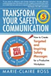 Transform Your Safety Communication:...