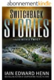 Switchback Stories (English Edition)