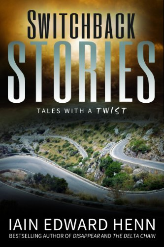 KND Freebies: Suspenseful and surprising SWITCHBACK STORIES is featured in today's Free Kindle Nation Shorts excerpt