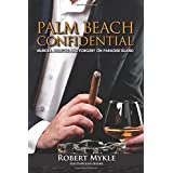 Palm Beach Confidential ~ Robert Mykle